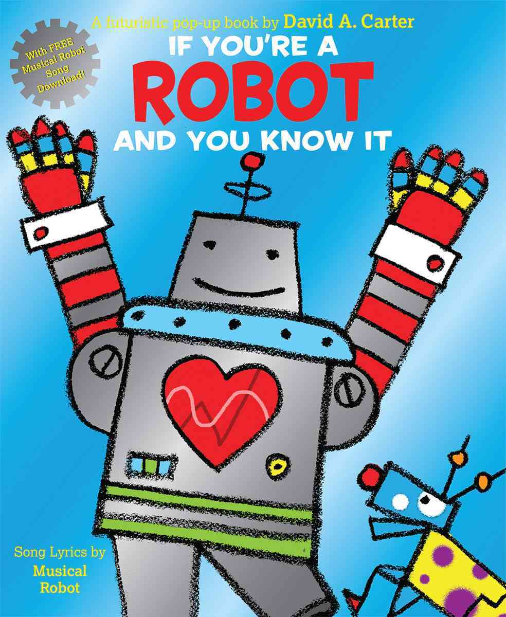 If you are a Robot and You Know It