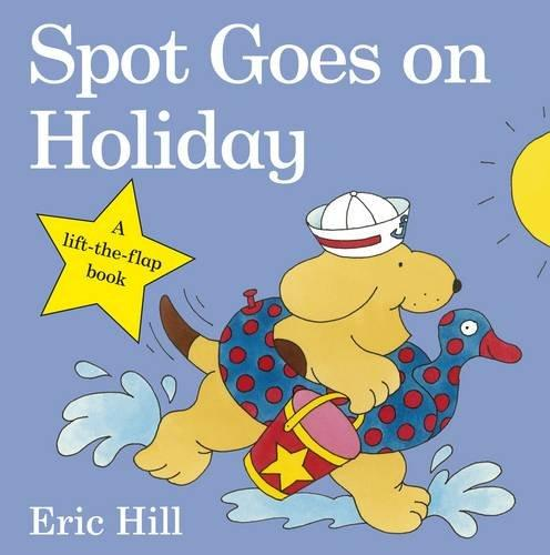 Spot Goes on Holiday (Lift-the-Flap 硬頁書)