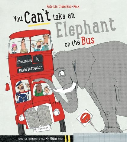 You Can't take an Elepahnt on the Bus