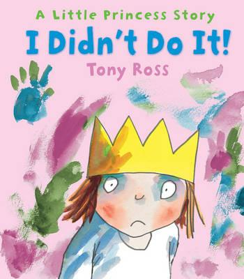 I Didn't Do It! : Little Princess Story Book